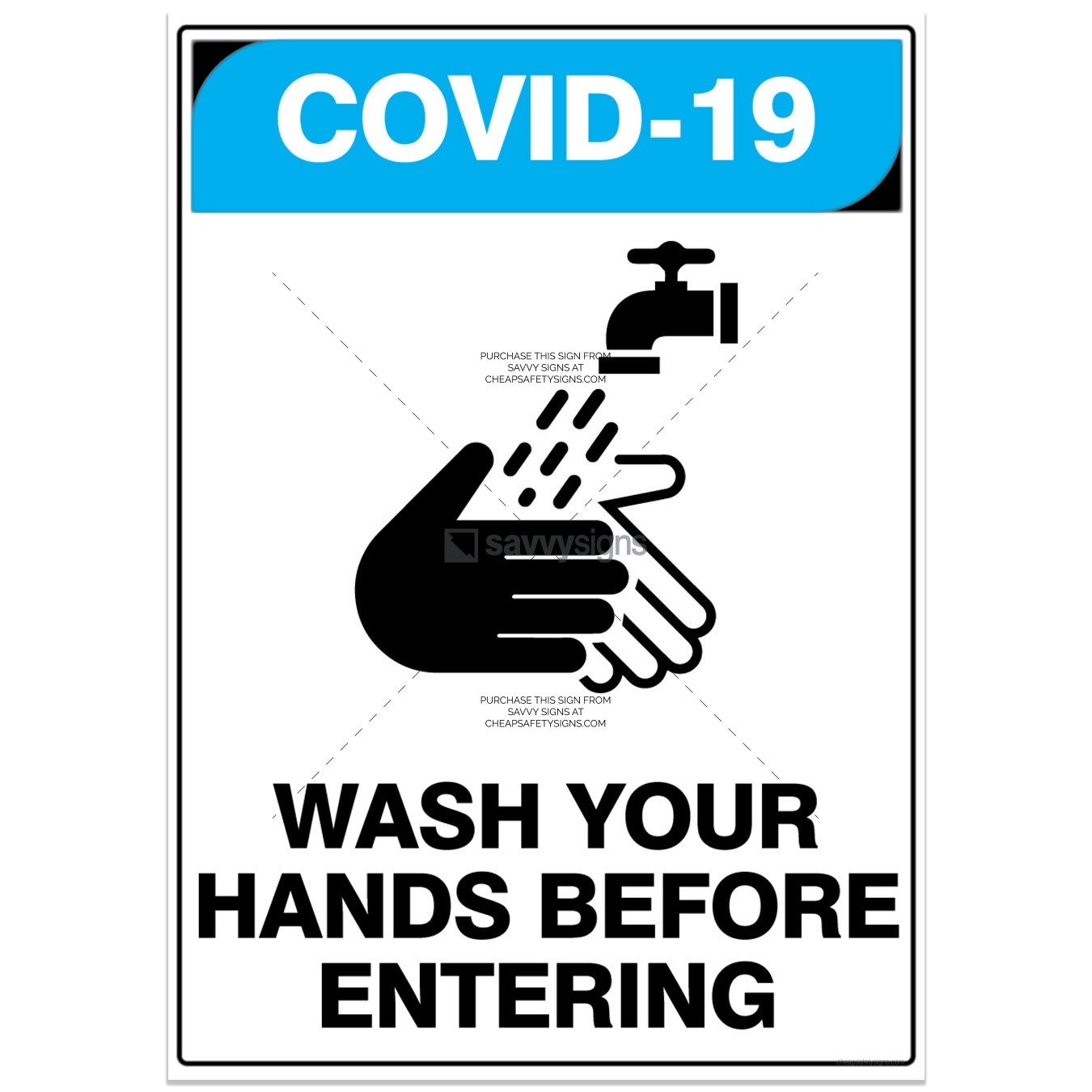 SSCOV3017-COVID19-Wash-Your-Hands-Before-Entering-Savvy-Signs_v1