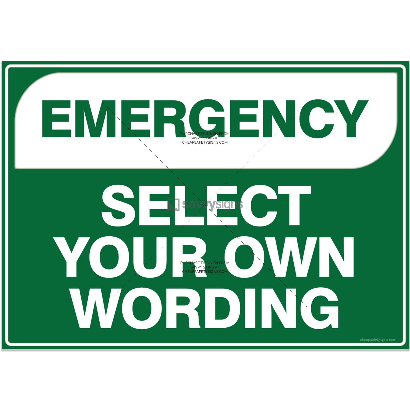 SSEM3L000-Emergency-Select-Your-Own-Wording-Workplace-Safety-Signs-savvysigns