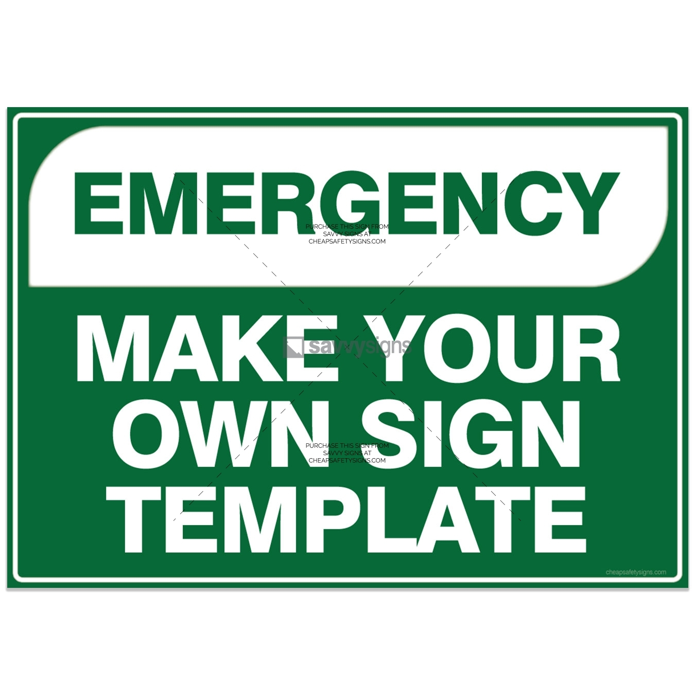 EMERGENCY Make Your Own Sign Template by Savvy Signs