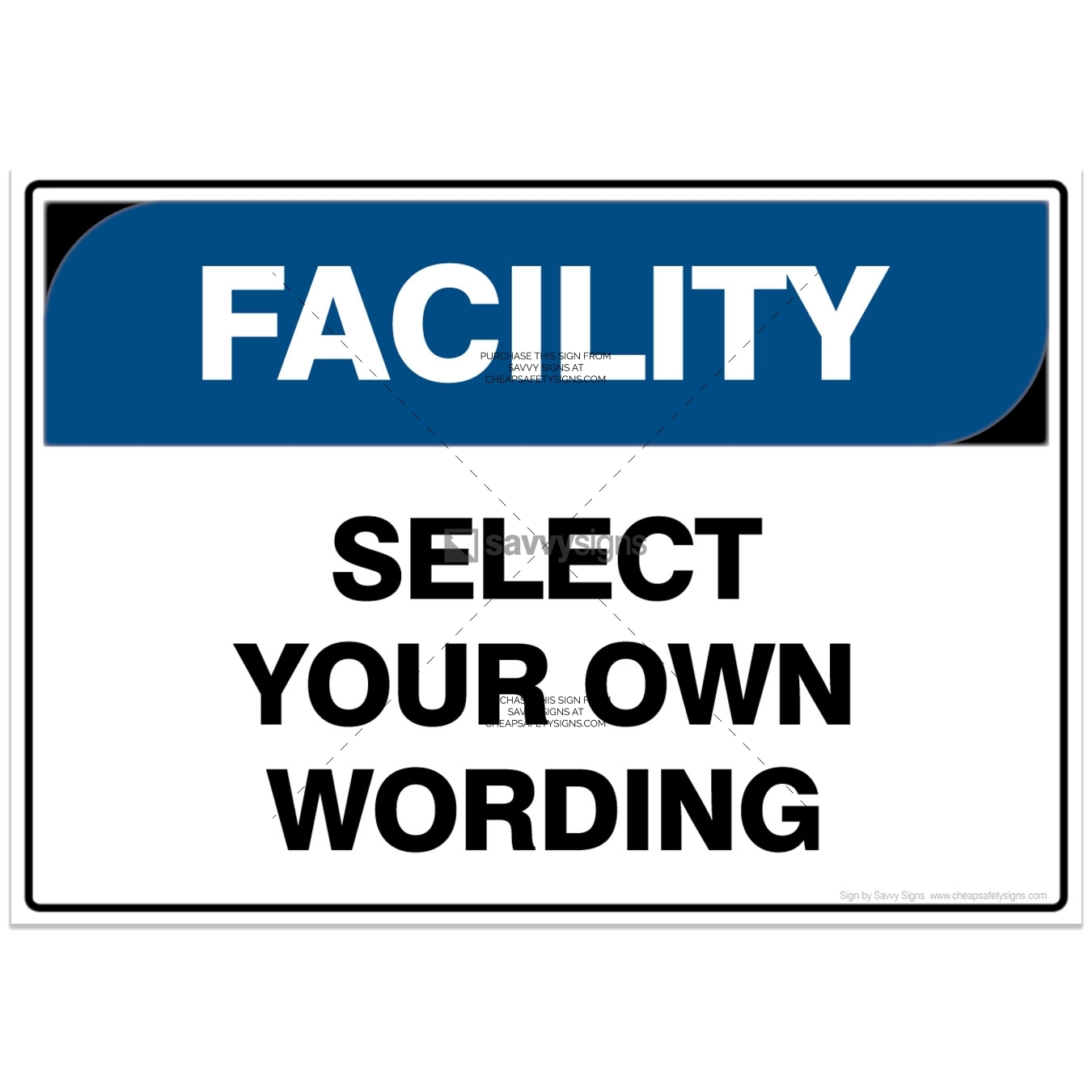 SSFAC3000-FACILITY-Workplace-Safety-Signs_Savvy-Signs_v4.1