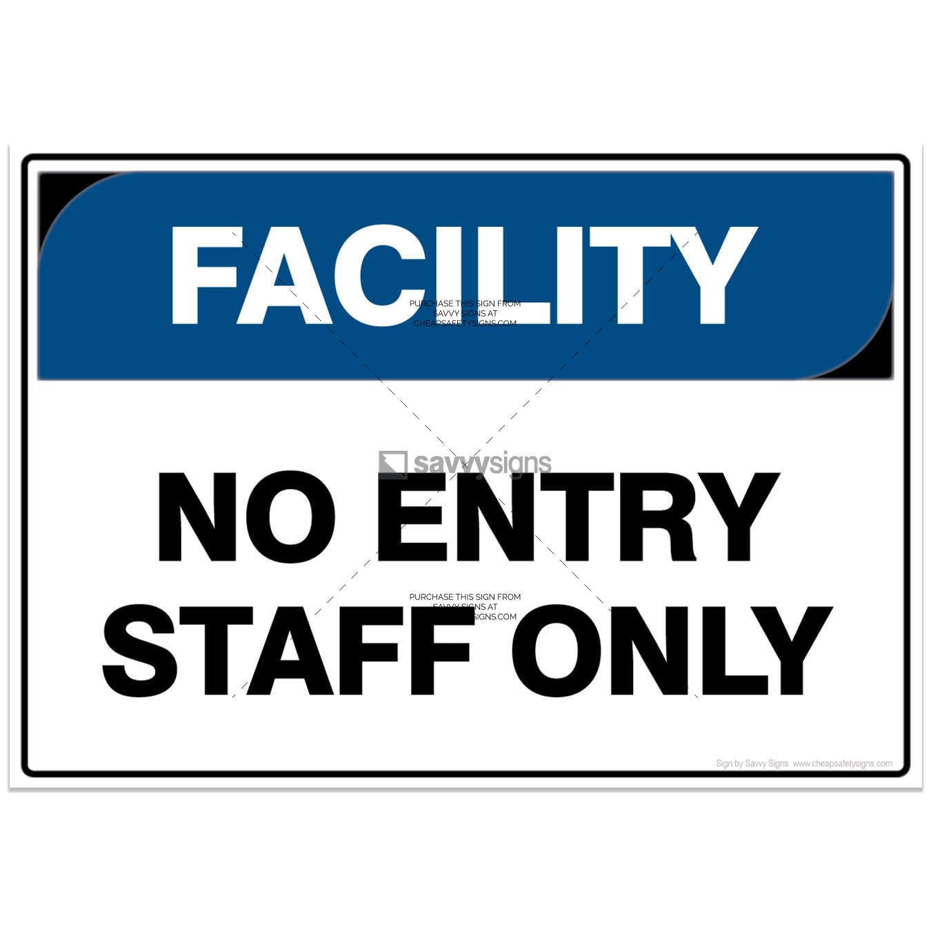 SSFAC3013-FACILITY-Workplace-Safety-Signs_Savvy-Signs_v4