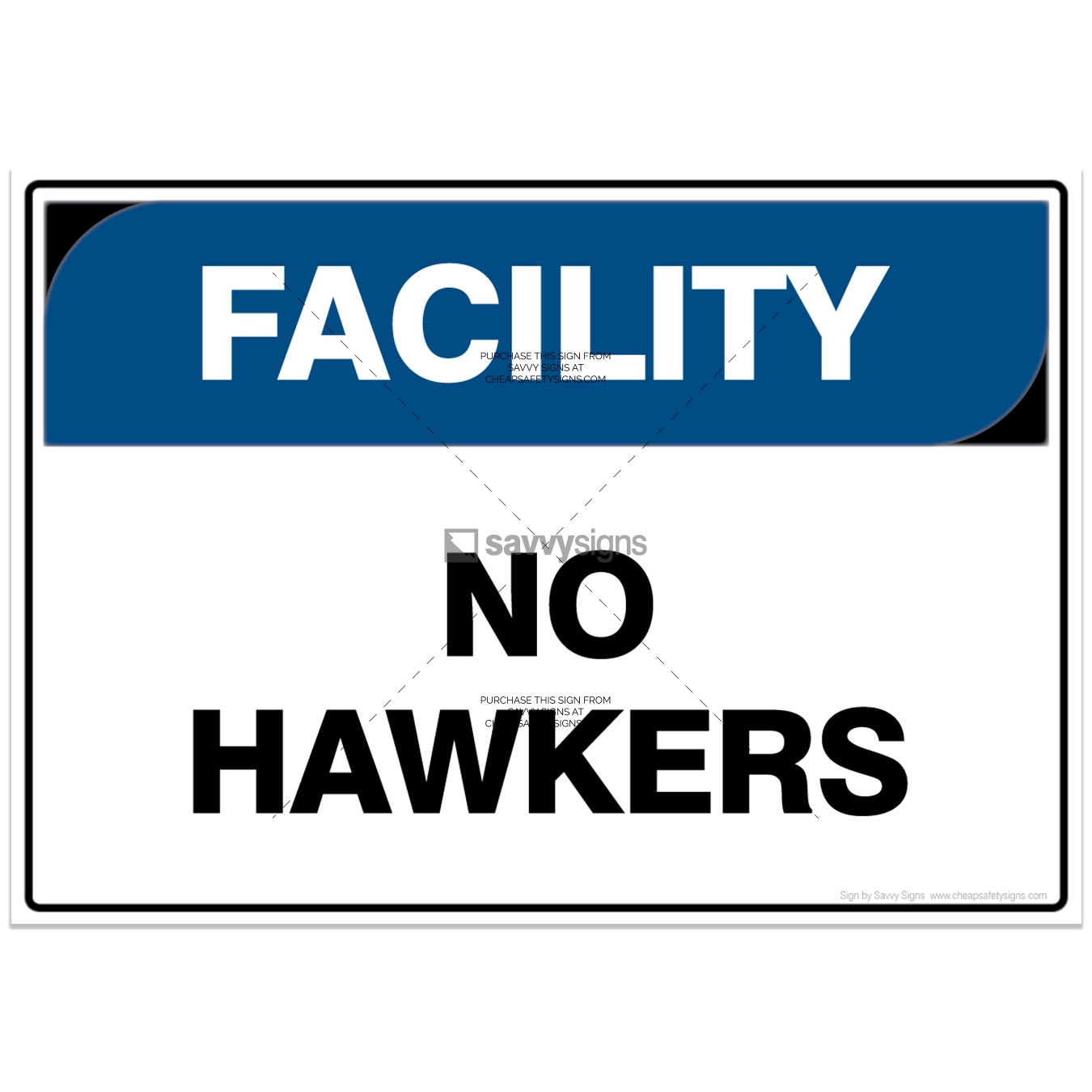 SSFAC3014-FACILITY-Workplace-Safety-Signs_Savvy-Signs_v4