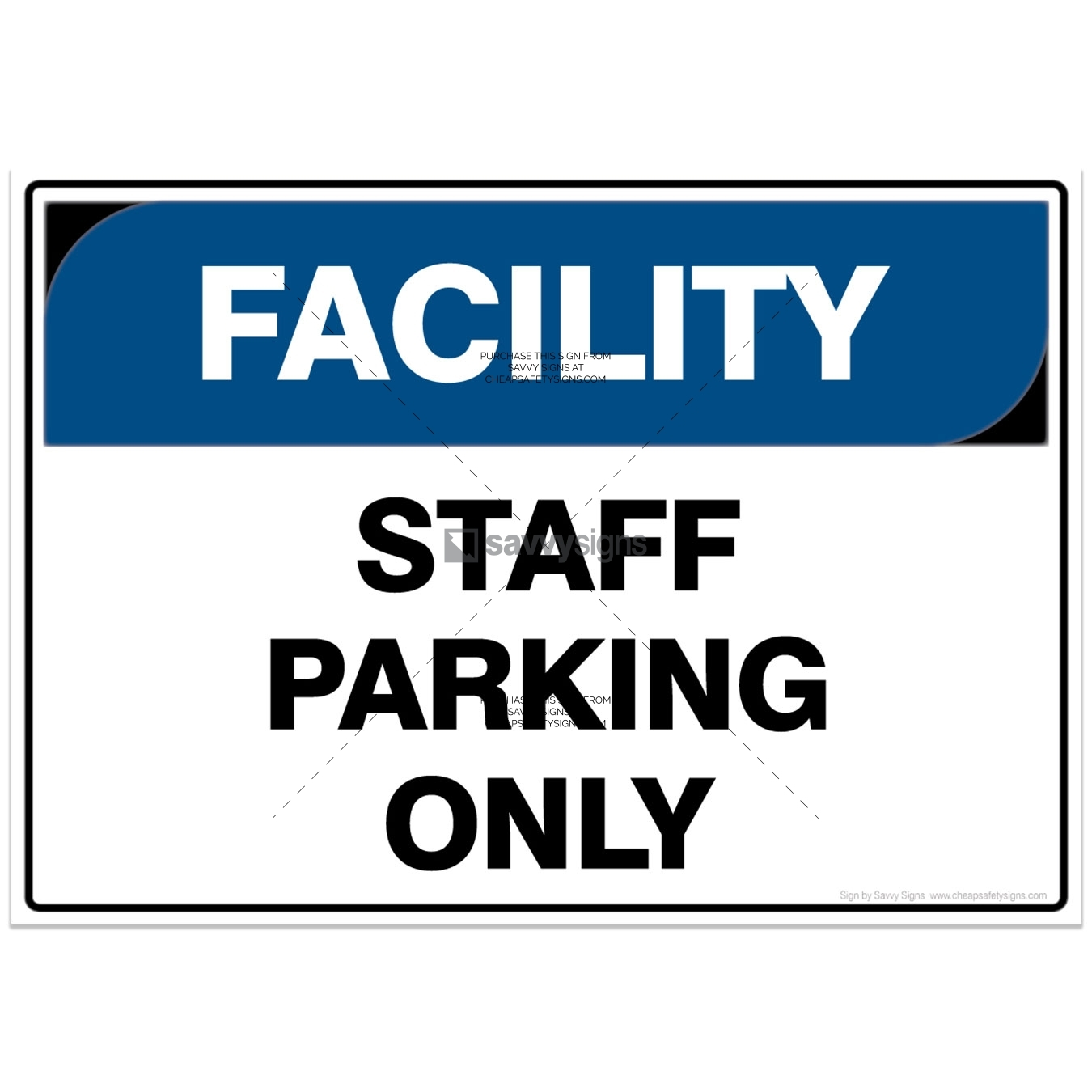 SSFAC3024-FACILITY-Workplace-Safety-Signs_Savvy-Signs_v4