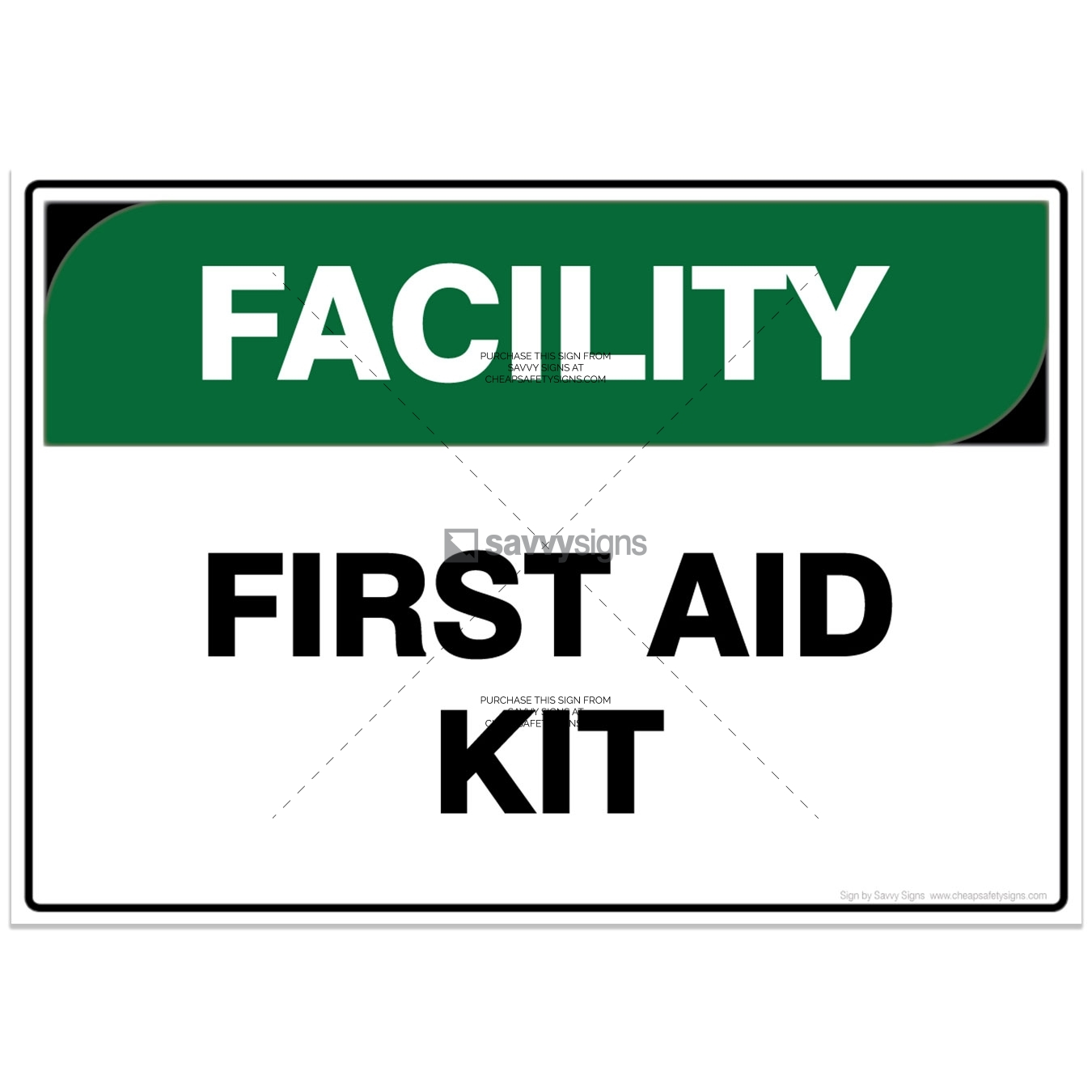 SSFAC3028-FACILITY-Workplace-Safety-Signs_Savvy-Signs_v4