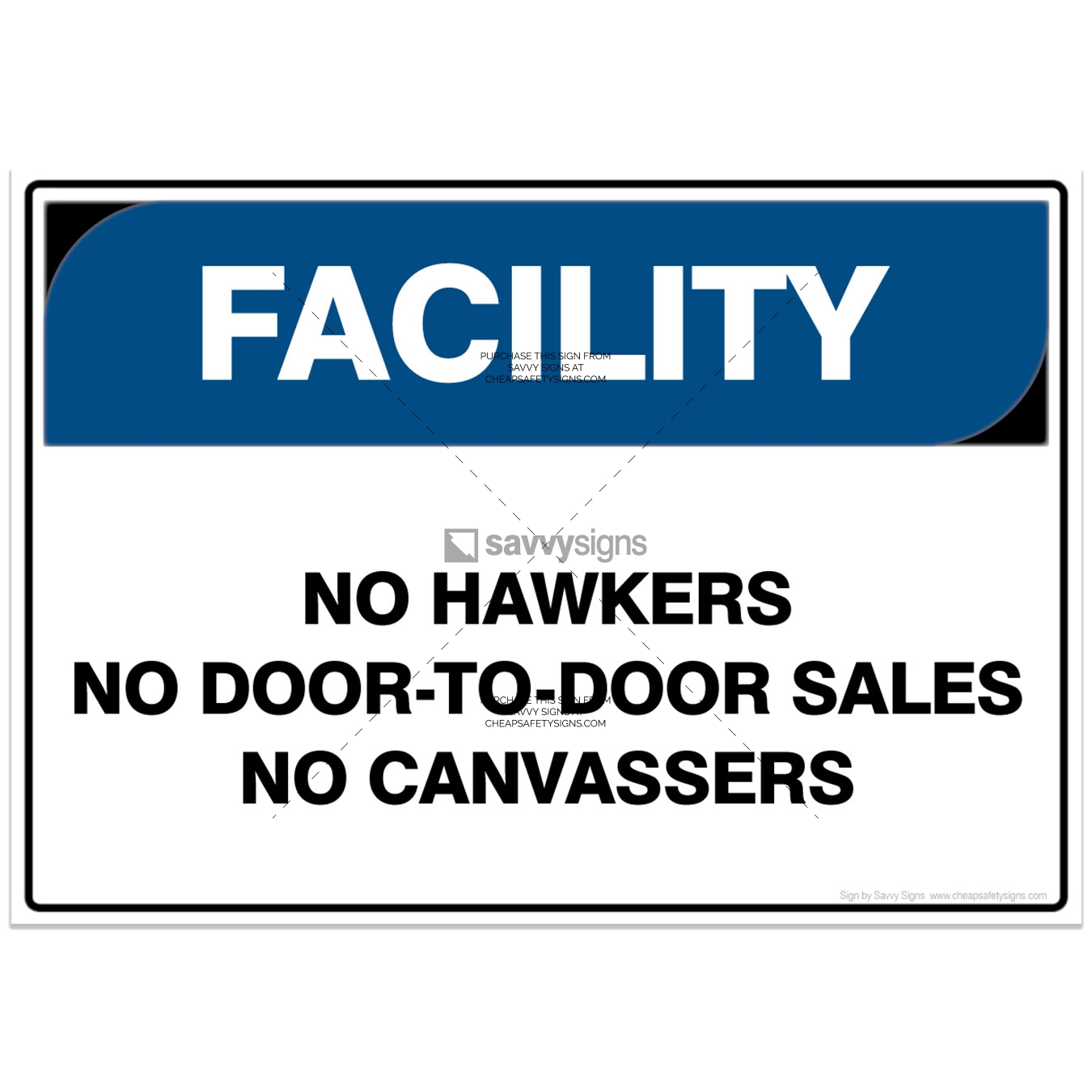 SSFAC3031-FACILITY-Workplace-Safety-Signs_Savvy-Signs_v4