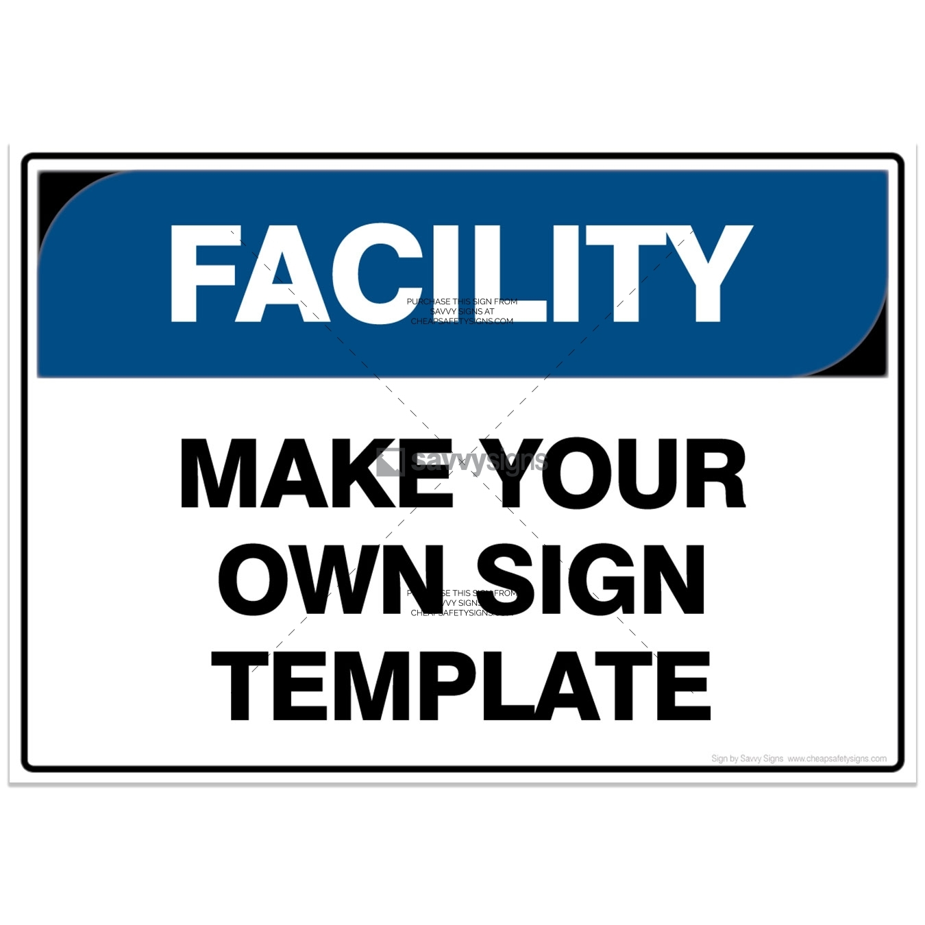 SSFAC3049-FACILITY-Workplace-Safety-Signs_Savvy-Signs_v4