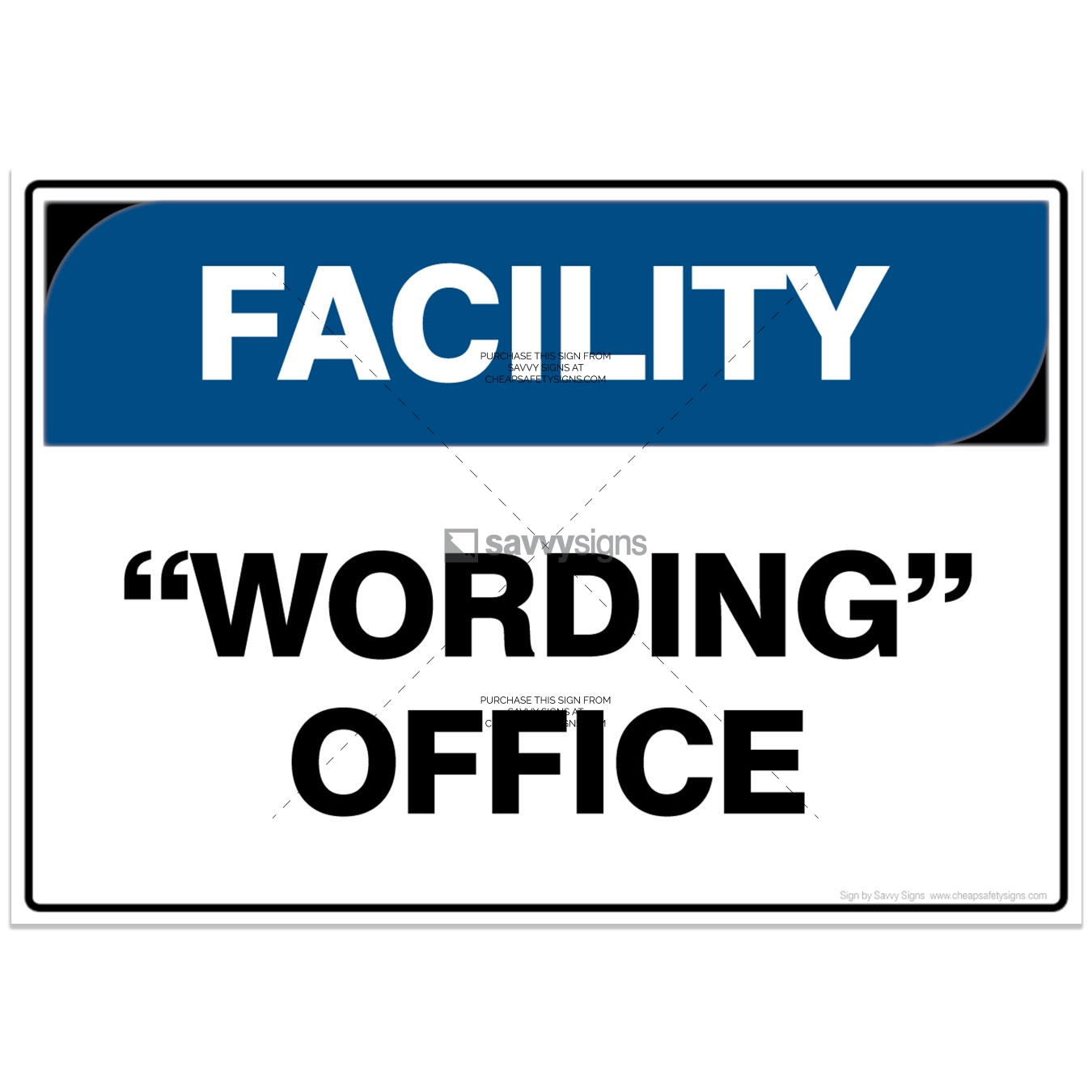 SSFAC3053-FACILITY-Workplace-Safety-Signs_Savvy-Signs_v4