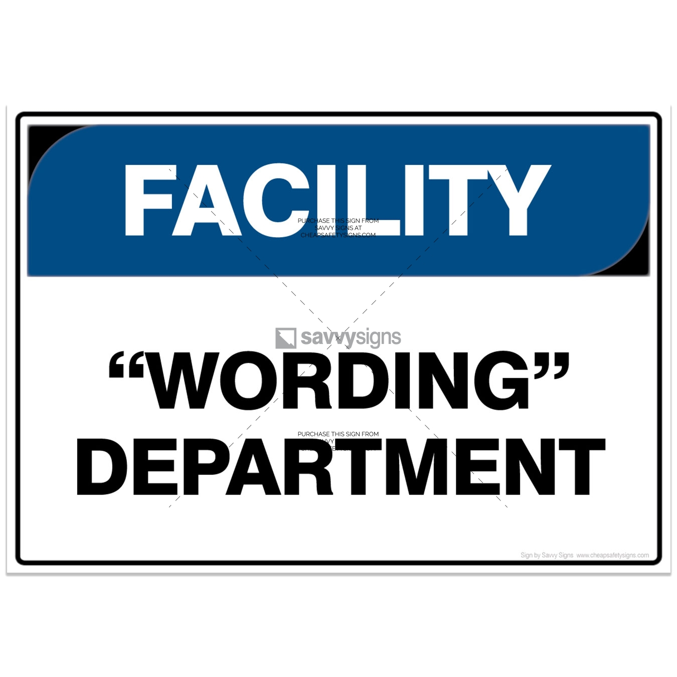 SSFAC3054-FACILITY-Workplace-Safety-Signs_Savvy-Signs_v4