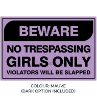 SSFUN3050-Girls-Only-9A-Mauve-Bedroom-Door-Sign_Savvy-Signs_v1