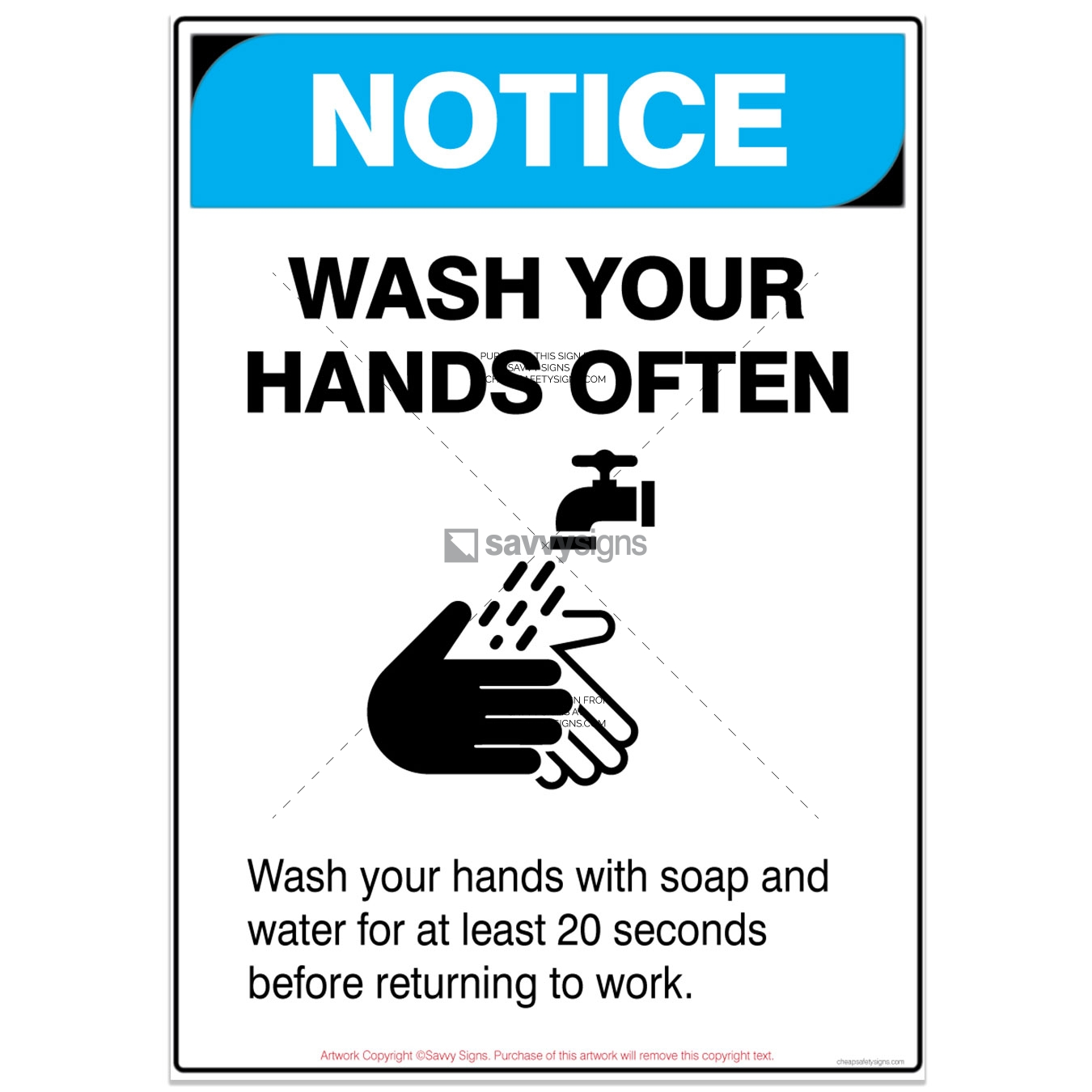SSNOCOV3P005-COVID19-NOTICE-Wash-Your-Hands-Often-Safety-Signs_vsq3