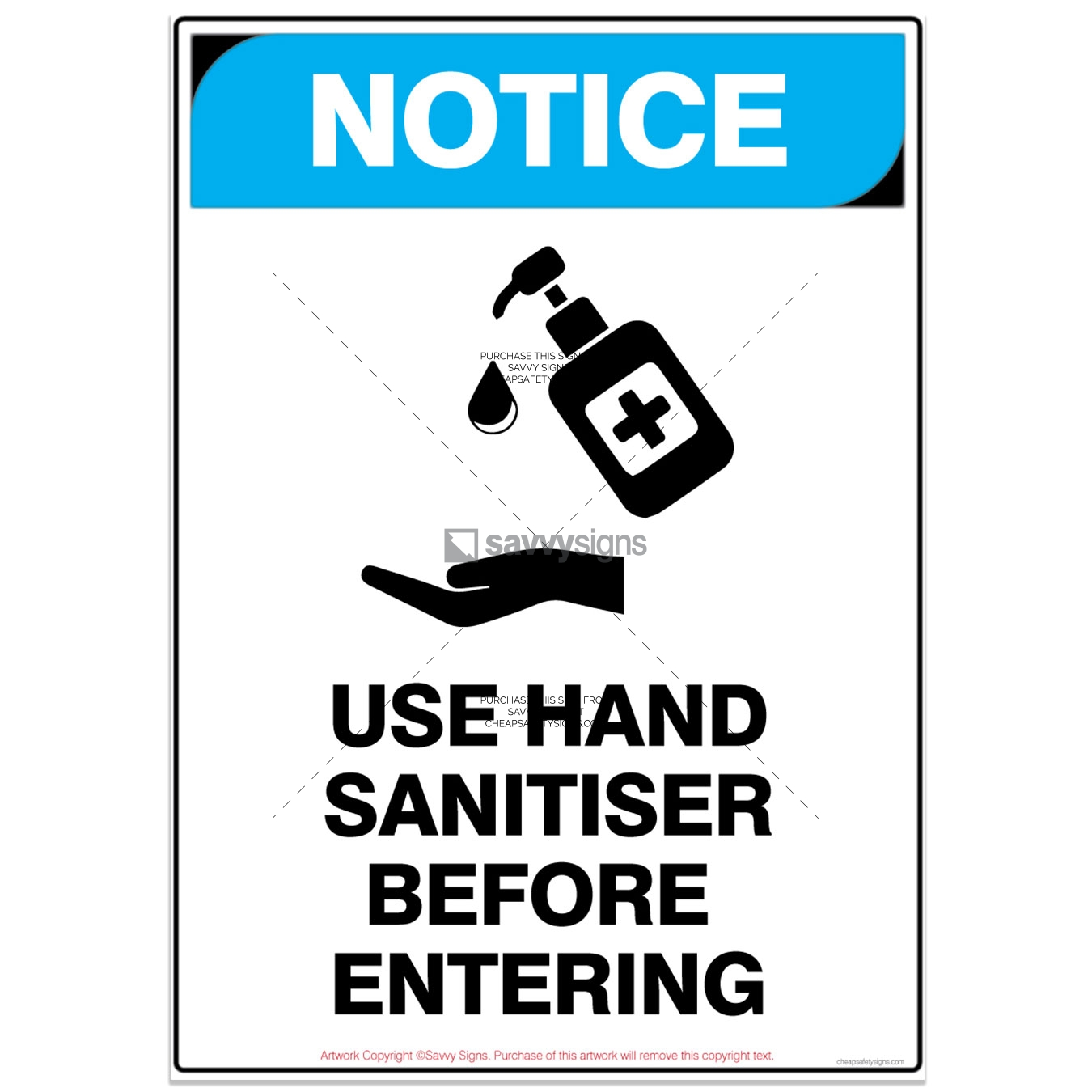 SSNOCOV3P006-COVID19-NOTICE-Use-Hand-Sanitiser-Before-Entering-Safety-Signs_vsq3