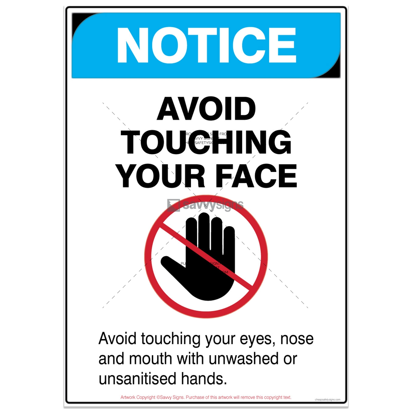 SSNOCOV3P013-COVID19-NOTICE-Avoid-touching-Your-Face-Safety-Signs_vsq3
