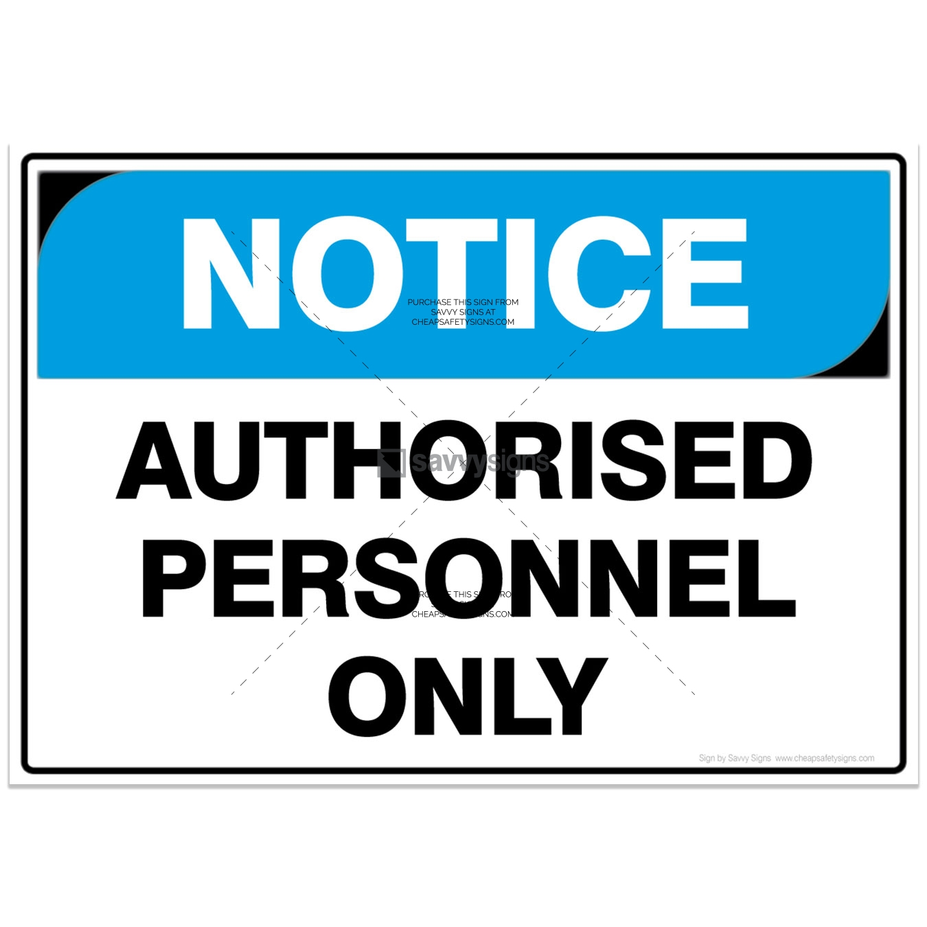 SSNOT3003-NOTICE-Workplace-Safety-Signs_Savvy-Signs_v3