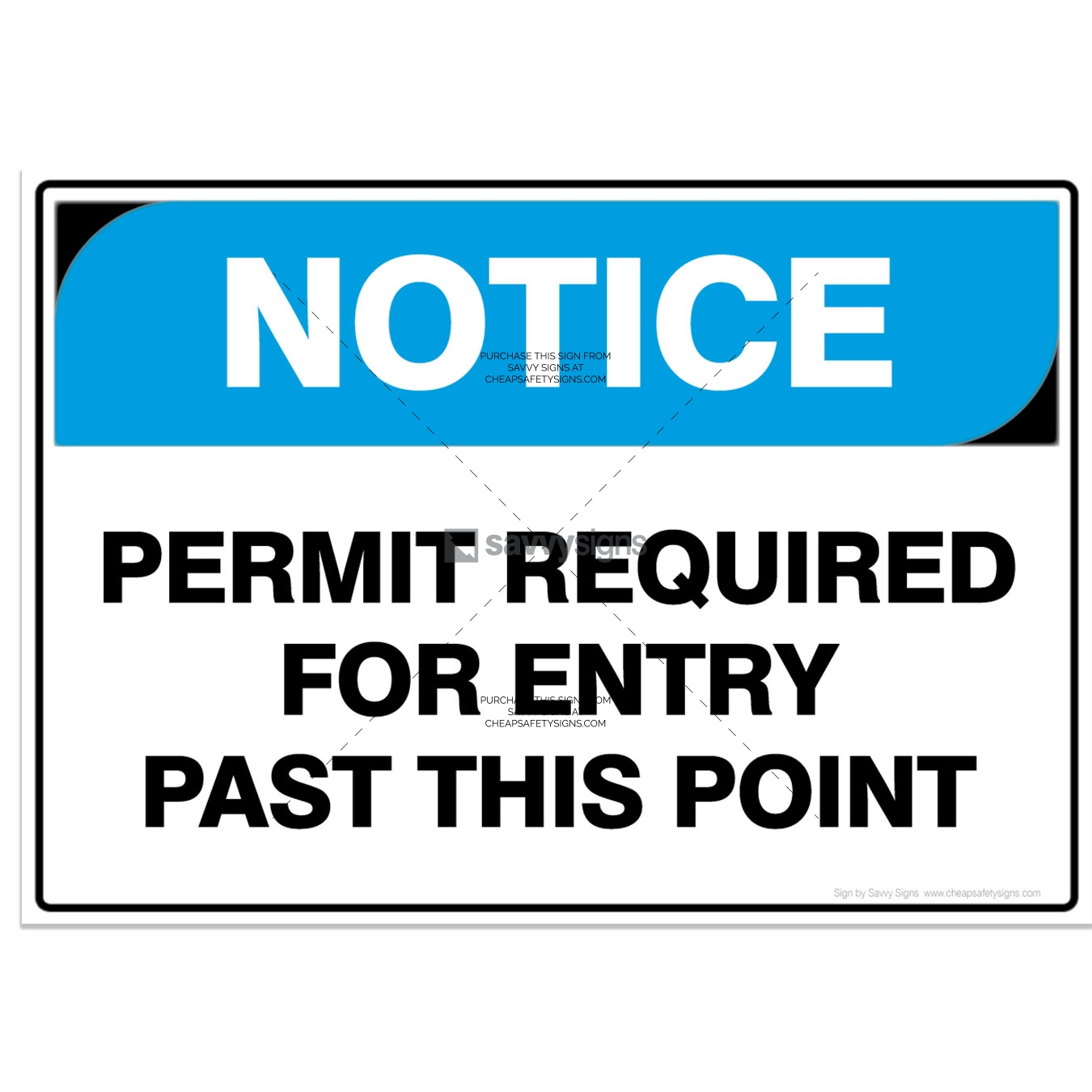 SSNOT3005-NOTICE-Workplace-Safety-Signs_Savvy-Signs_v3