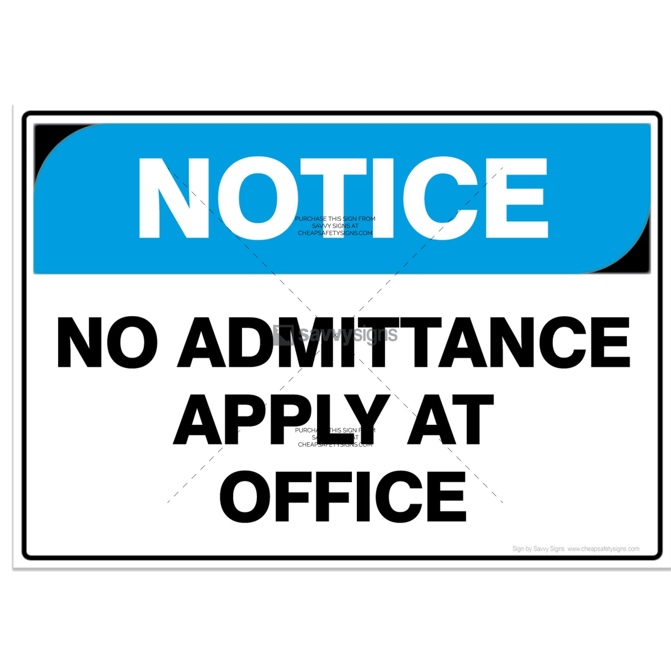 SSNOT3007-NOTICE-Workplace-Safety-Signs_Savvy-Signs_v3