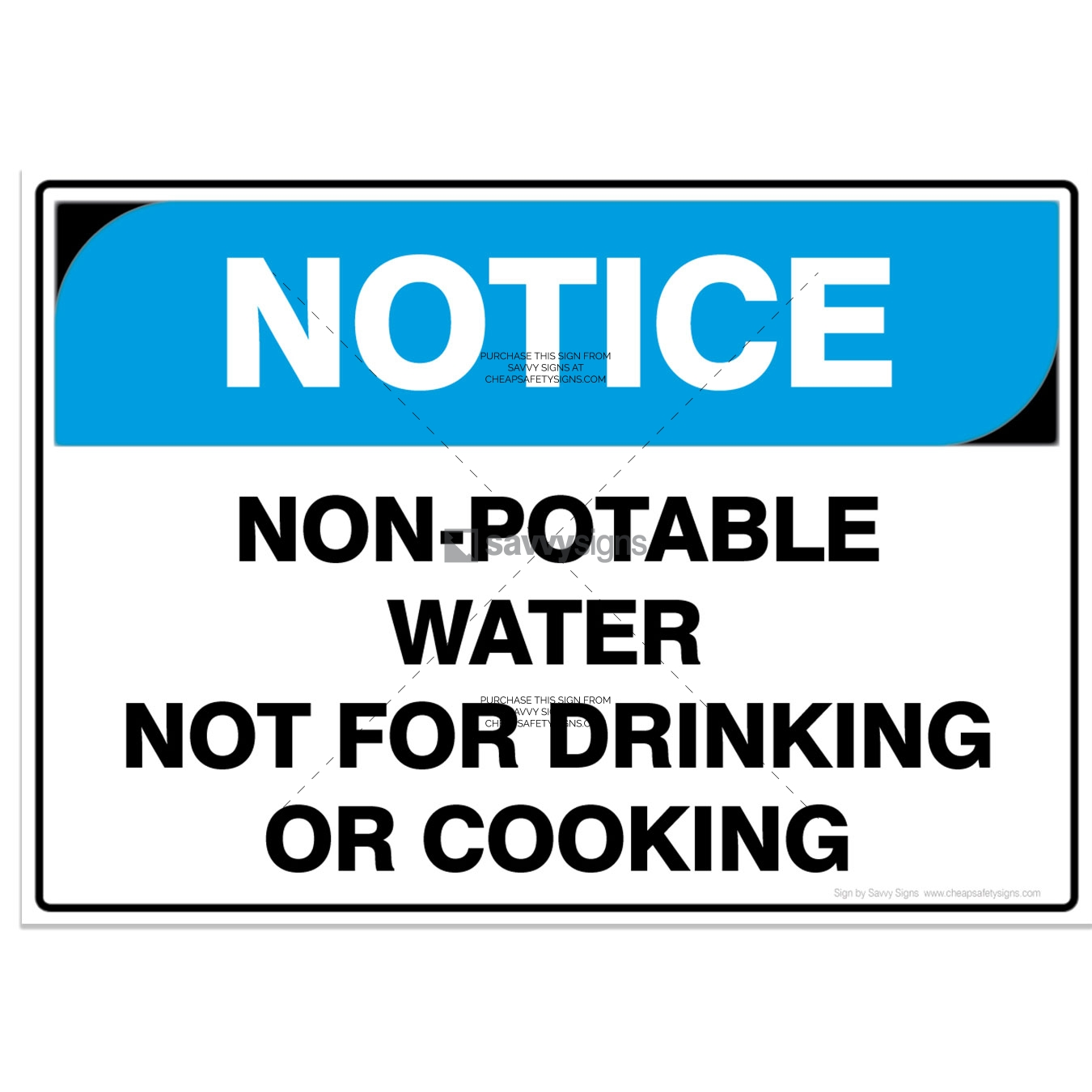 SSNOT3010-NOTICE-Workplace-Safety-Signs_Savvy-Signs_v3