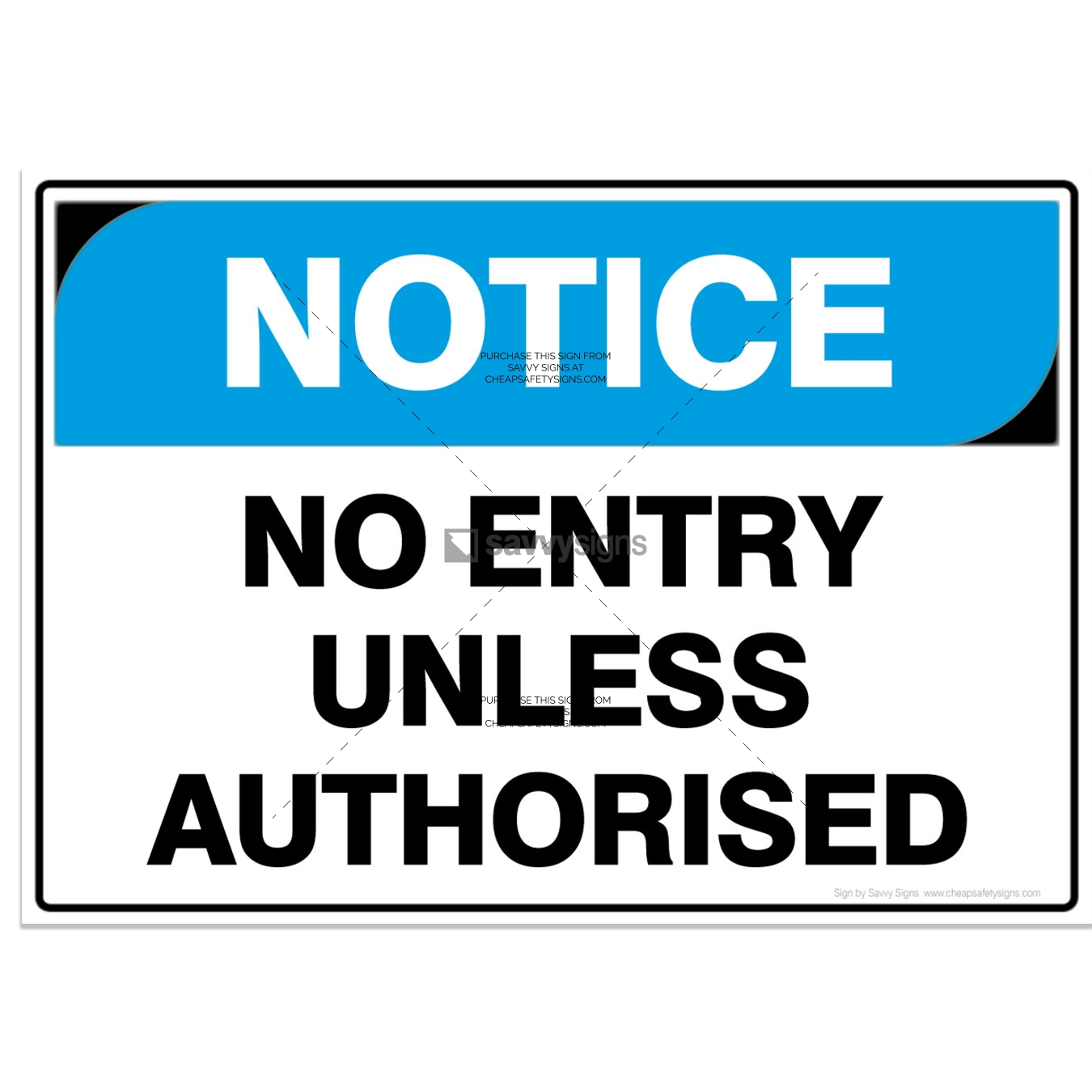SSNOT3012-NOTICE-Workplace-Safety-Signs_Savvy-Signs_v3