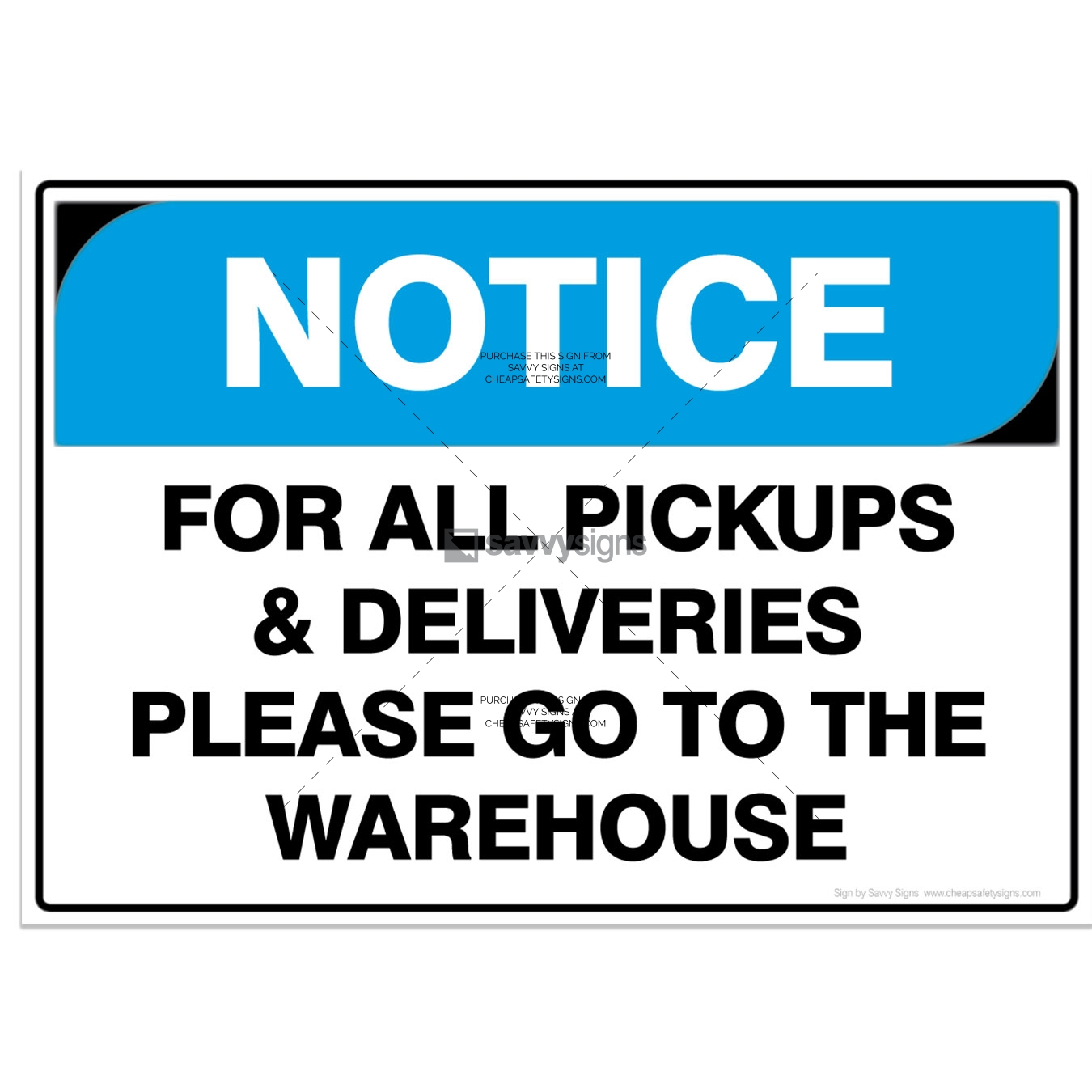 SSNOT3028-NOTICE-Workplace-Safety-Signs_Savvy-Signs_v3