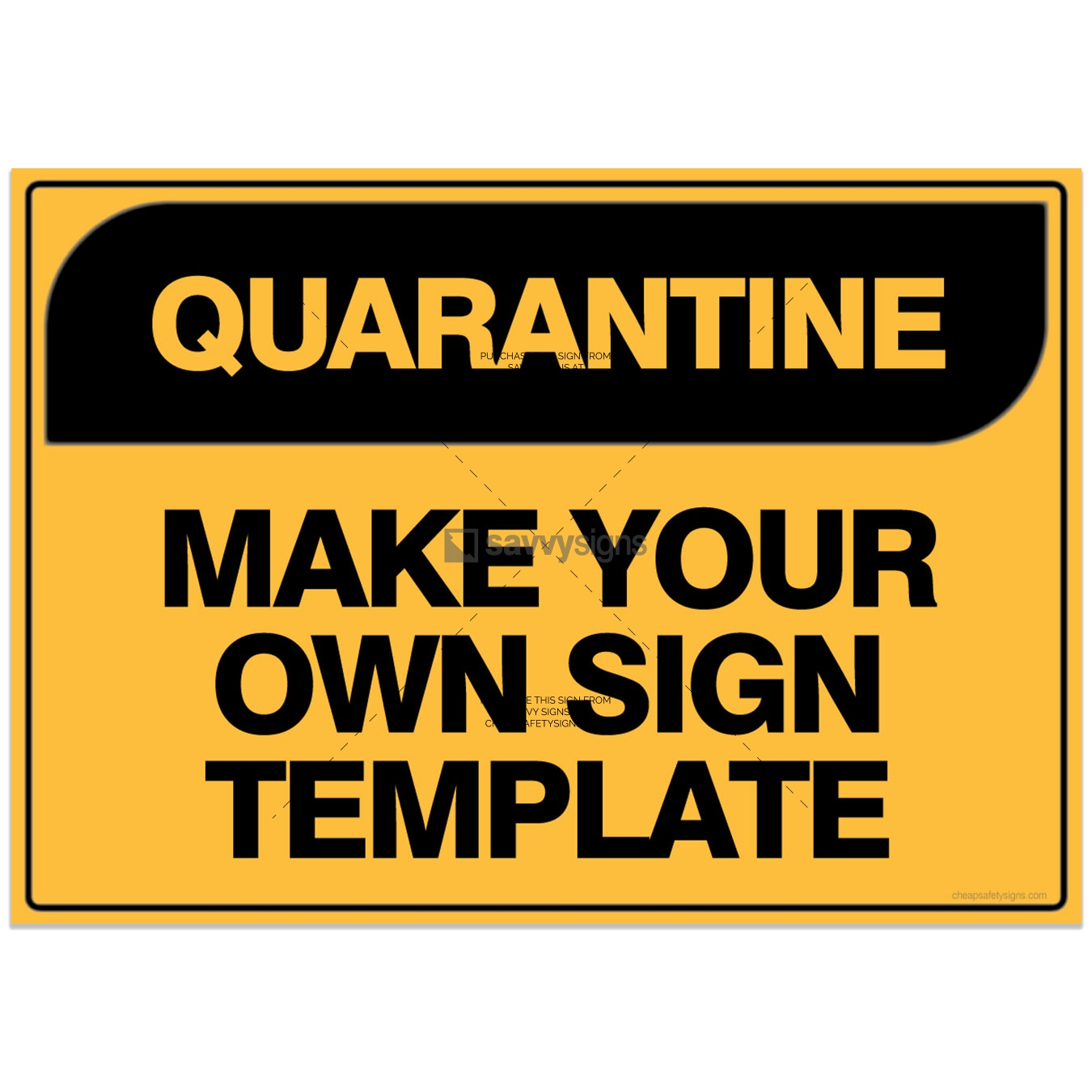 SSQUA3001-QUARANTINE-Workplace-Safety-Signs_Savvy-Signs_v2