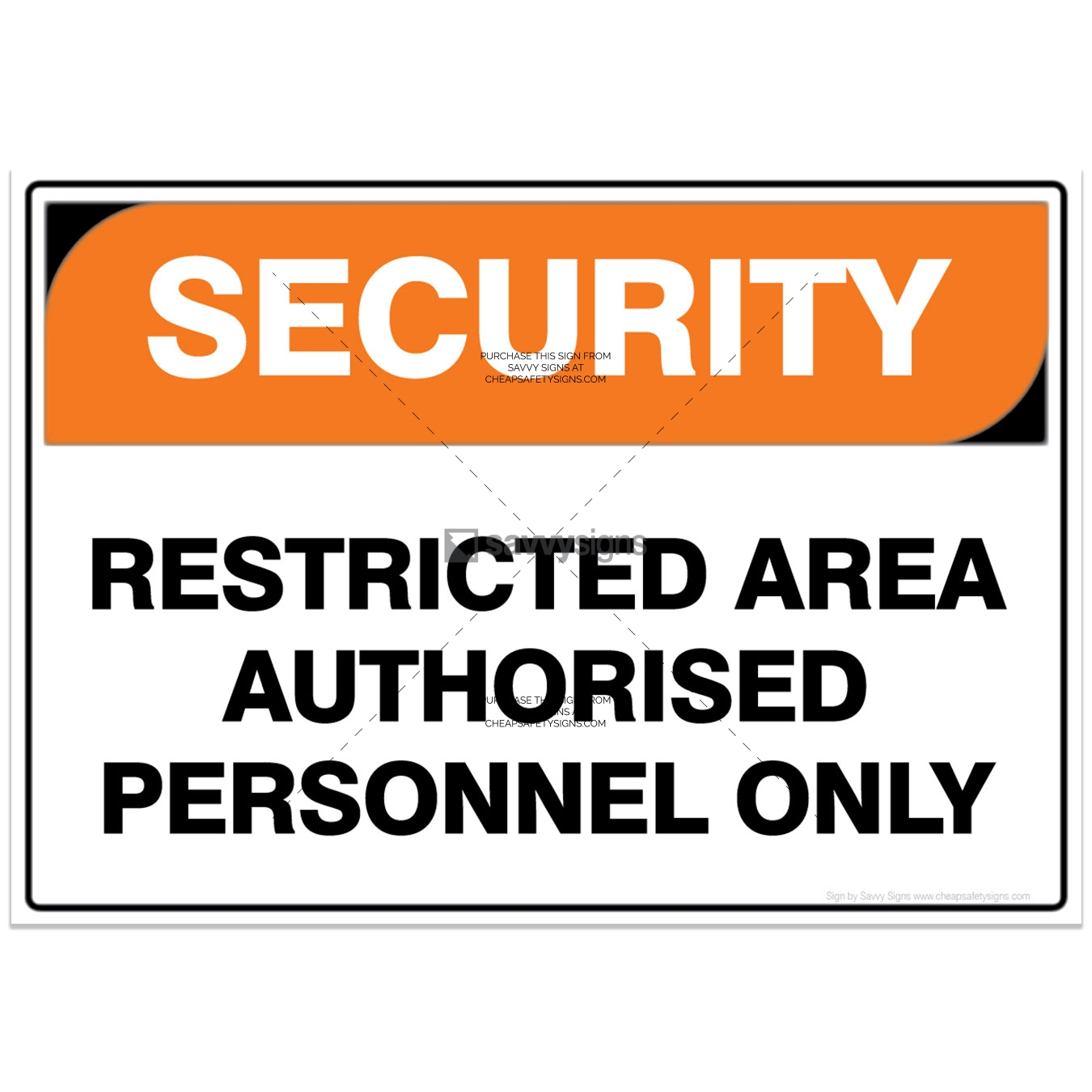 SSSEC3016-SECURITY-Workplace-Safety-Signs_Savvy-Signs_v3