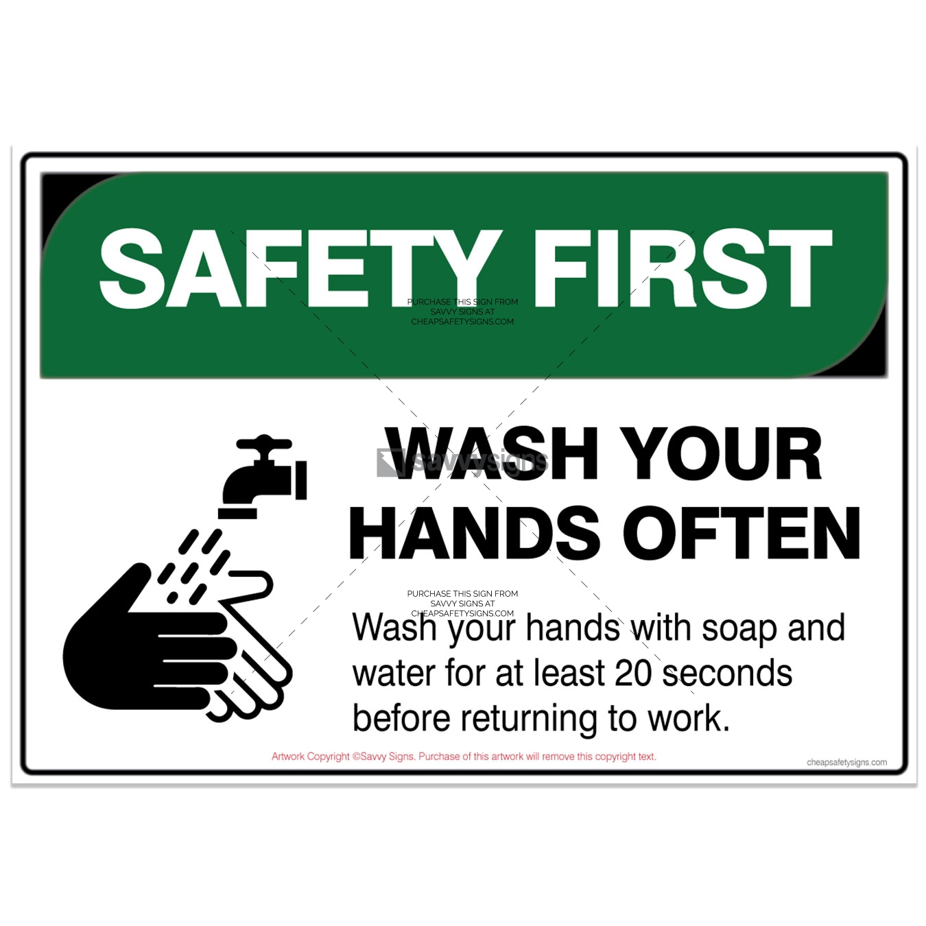SSSFCOV3L010-COVID19-SAFETY-FIRST-Wash-your-hands-often-Safety-Signs_vsq2
