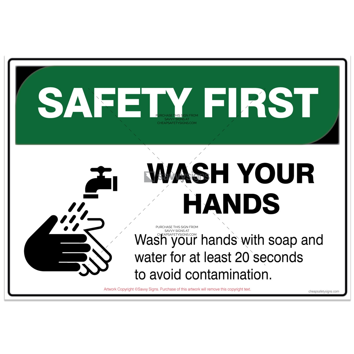 SSSFCOV3L011-COVID19-SAFETY-FIRST-Wash-your-hands-prevent-contamination-Safety-Signs_vsq2